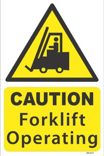 Caution - Forklift Operating 340x240mm