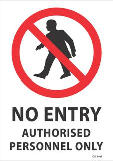 No Entry Authorised Personnel 340x240mm