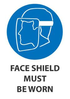 Faceshield Must Be Worn 340x240mm