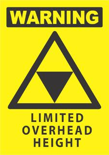 Warning -Limited Overhead Light 340x240mm