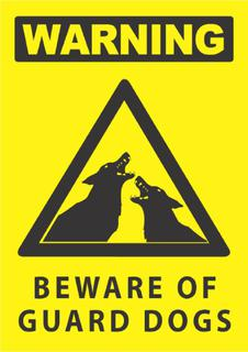Warning -Guard Dogs 340x240mm