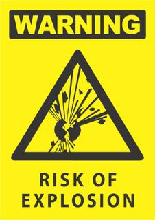 Warning-Risk Of Explosion 340x240mm