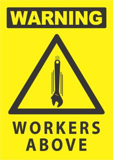 Warning-Workers Above 340x240mm