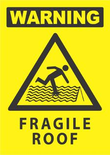 Warning-Fragile Roof 340x240mm