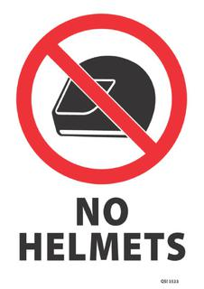 No Helmets 340x240mm