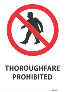 Thoroughfare Prohibited 340x240mm