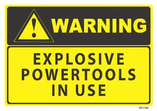 Warning Explosive Powertools 340x240mm