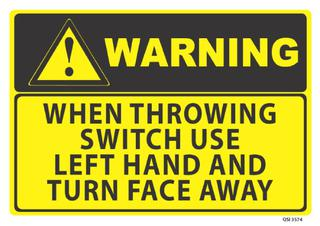 Warning When Throwing Switch 340x240mm