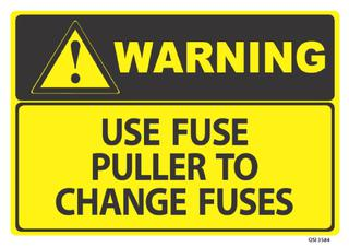 Warning Use Fuse Puller 340x240mm