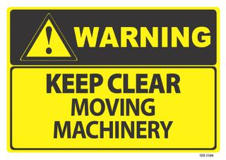 Warning Keep Clear Machinery 340x240mm