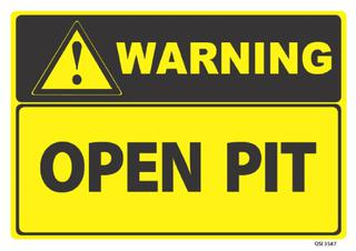 Warning Open Pit 340x240mm