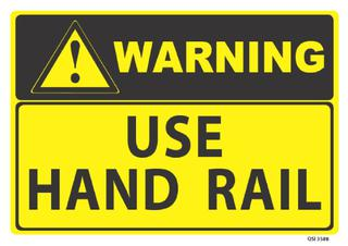 Warning Use Handrail 340x240mm