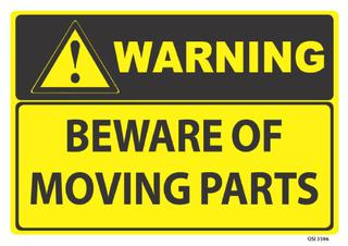 Warning Beware of Moving Parts 340x240mm