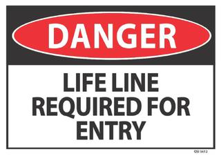 Danger Life Line Required 340x240mm