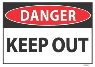 Danger Keep Out 340x240mm