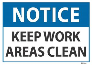 Notice Keep Work Areas Clean 240x340mm