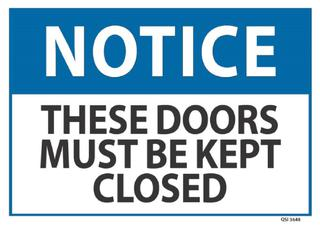Notice These Doors Must Kept Closed 240x340mm