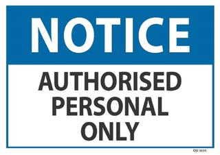 Notice Authorised Personal Only 240x340mm