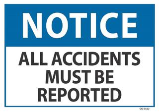 Notice All Accidents Must be Reported 240x340mm