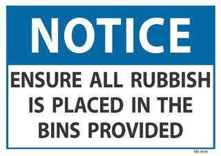 Notice Ensure All Rubbish...Bins Provided 240x340mm