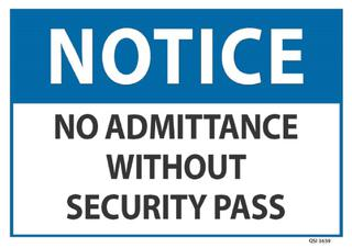 Notice No Admittance without Security Pass 240x340mm