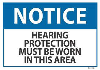 Notice Hearing Protection Must Be Worn 240x340mm