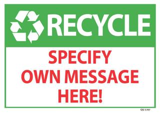 Recycle Specify Own Message 340x240mm