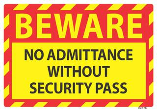 Beware No Admittance 340x240mm