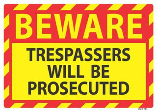 Beware Trespassers Will Be Prosecuted 340x240mm