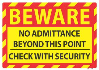 Beware No Admittance Beyond this Point 340x240mm