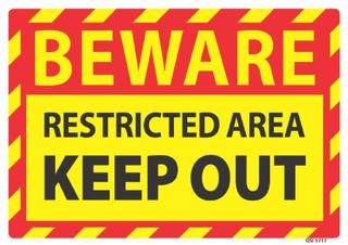 Beware Restricted Area Keep Out 340x240mm