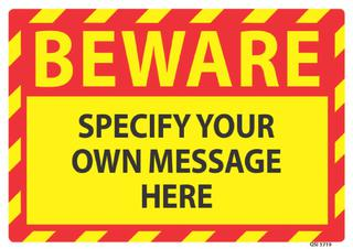 Beware Specify Own Message 340x240mm