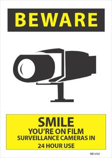 Beware Smile You're on film... 340x240mm