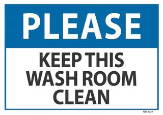 Please Keep this Washroom Clean 340x240mm