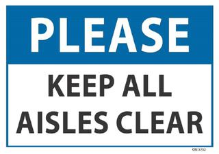 Please Keep all aisles clear 340x240mm