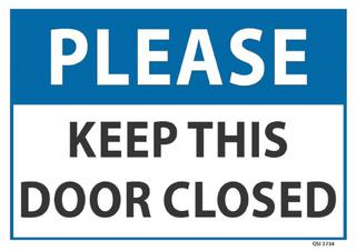 Please Keep this door closed 340x240mm