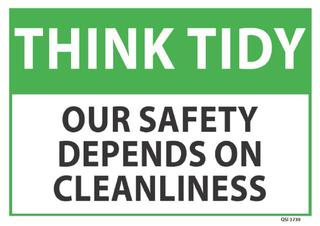 Think Tidy Our safety depends on... 340x240mm