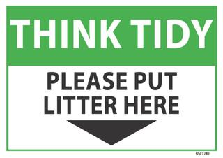 Think Tidy put litter here 340x240mm