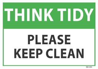 Think Tidy please keep clean 340x240mm
