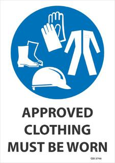 Approved clothing must be worn 340x240mm