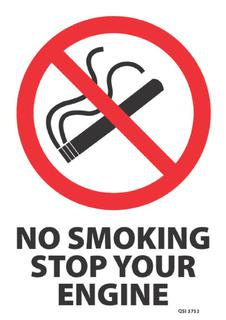 No smoking Stop your engine 340x240mm