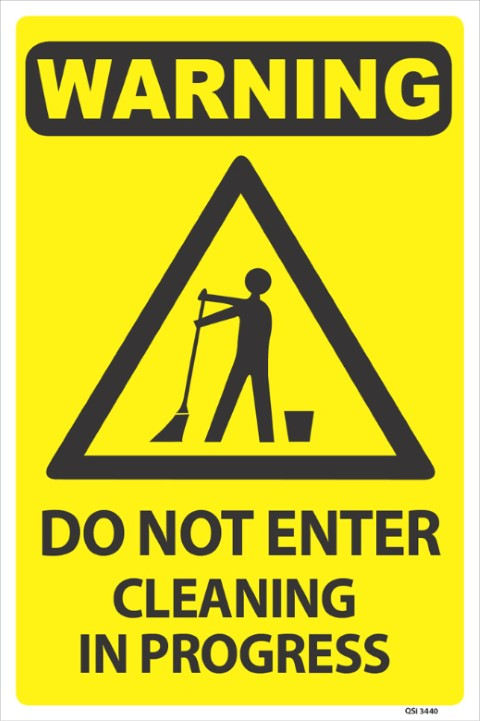 Do Not Enter-Cleaning 300x450mm