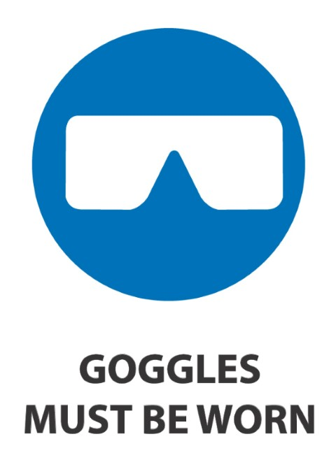 Goggles Must Be Worn 340x240mm