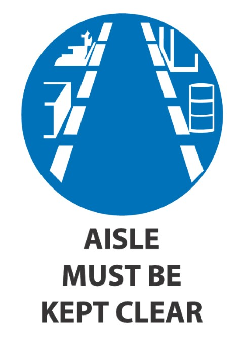 Aisle Must Be Kept Clear 340x240mm