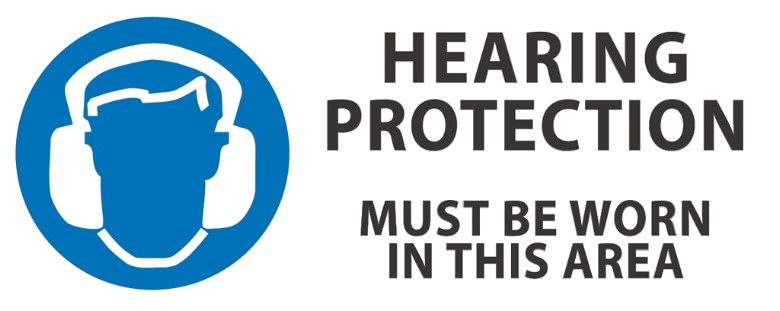 Hearing protection must be worn 450x180mm