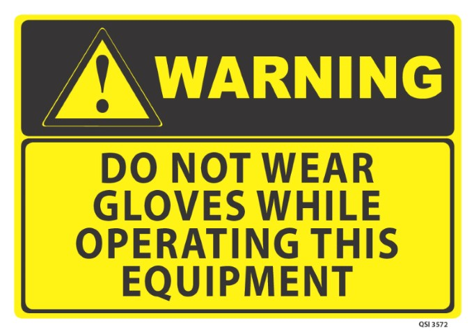 Warning Do Not Wear Gloves 340x240mm