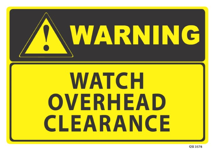 Warning Watch Overhead Clearance 340x240mm