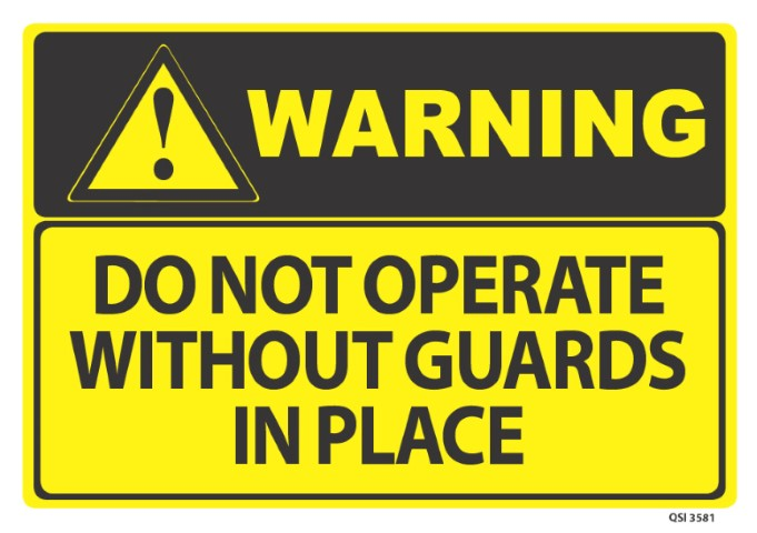 Warning Do Not Operate w/o guards 340x240mm