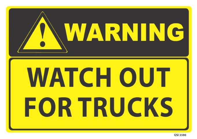 Warning Watch out for Trucks 340x240mm