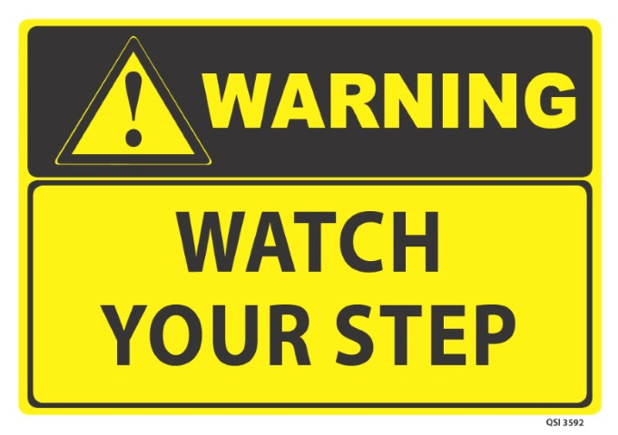 Warning Watch your Step 340x240mm